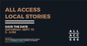 All Access Event Abortion Stories CWLC LACRJ